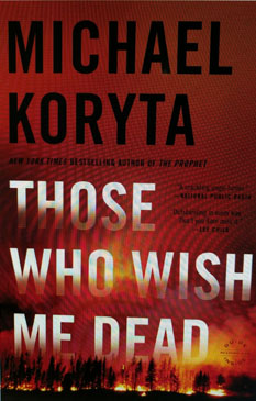 Image of book cover: Those who wish me dead