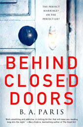 Image of book cover: Behind Closed Doors by B A Paris