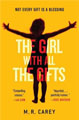 Book cover: The Girl with all The Gifts